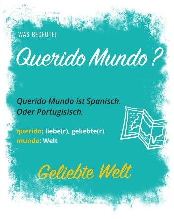 Bedeutung von Querido Mundo - Gruppenreisen für Alleinreisende & Erlebnisreisen | QUERIDO MUNDO
