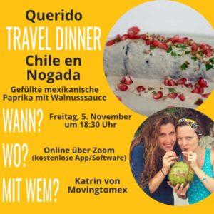 """Ankündigung """"Chile en Nogada"""" aus Mexiko - Travel Dinner: Zusammen kochen während des LIVE Cookings   QUERIDO MUNDO - Gruppenreisen nach Lateinamerika"""